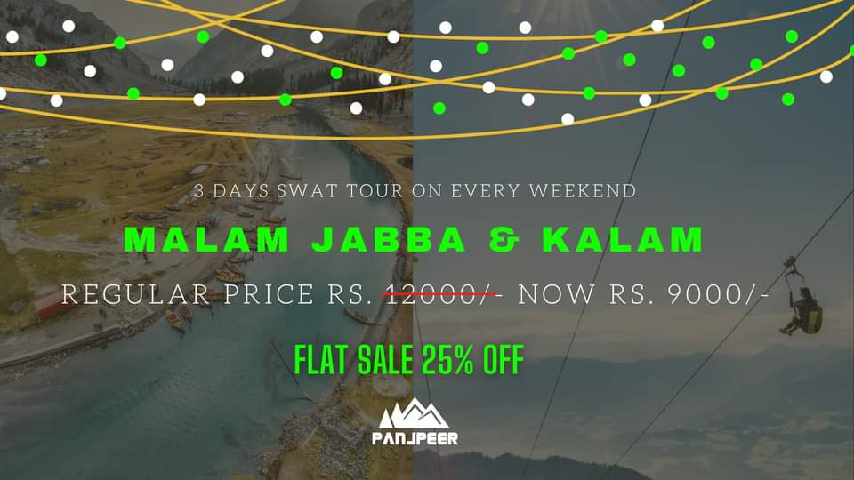 3 Day Malam Jabba, Kalam - Every Weekend with 𝗙𝗹𝗮𝘁 𝟮𝟱% 𝗢𝗙𝗙