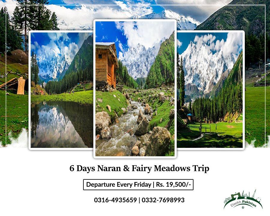 6Days Trip to Naran & Fairy Meadows 30 july